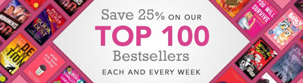 25% off Top 100 Bestsellers
