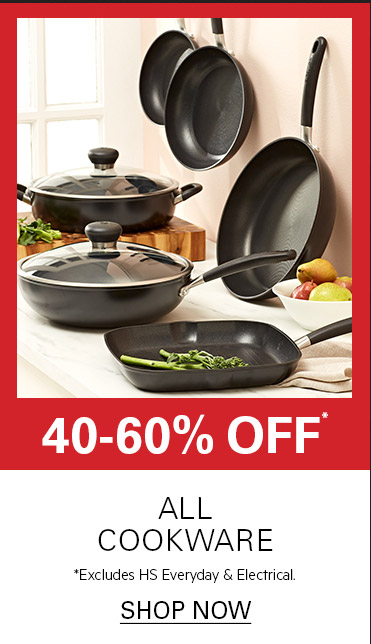 40-50% OFF A Great Range of Cookware