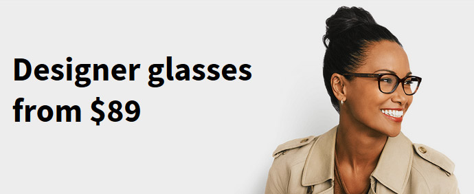 Designer glasses from $89
