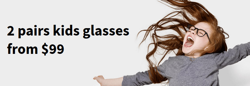 2 pairs kids glasses from $99